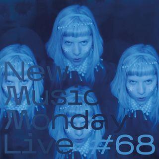 New Music Monday Live #68