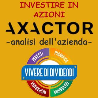 INVESTIRE IN AZIONI AXACTOR - con Filippo Mantovani CFO