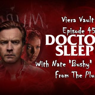 "Episode 46:  Dr. Sleep with Nate ""Bushy"" Atchison from The Plug"
