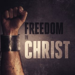 Freedom In Christ - Morning Manna #2805