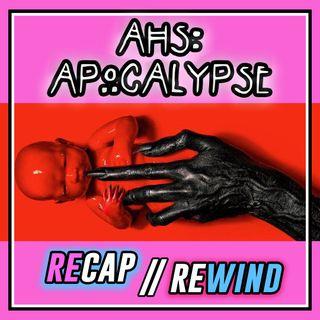 "AHS: APOCALYPSE || EPISODE 9 ""Fire and Reign"" // Recap Rewind //"