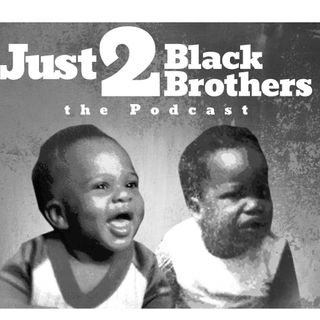 Just 2 Black Brothers - Martin X, Mizery Da Beast