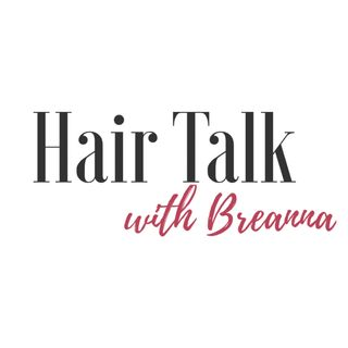 Hair Talk w- Breanna overview
