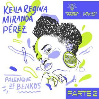 Keila Miranda - Diosa del Rap Folklórico Palenkero. T1 E3 - Parte 2