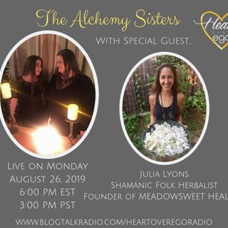 The Alchemy Sisters with Julia Lyons, Founder of Meadowsweet Healing