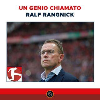 Podcast Bundesliga: un genio chiamato Ralf Rangnick