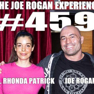 #459 - Dr. Rhonda Patrick