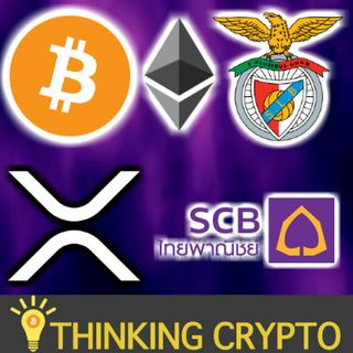 BITCOIN & Ethereum Accepted by Benfica Football - XRP Siam Commercial Bank - Ripple Switzerland - Facebook GlobalCoin