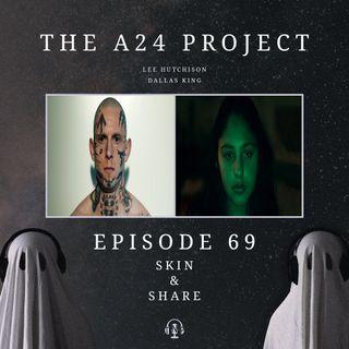 69 - Skin & Share