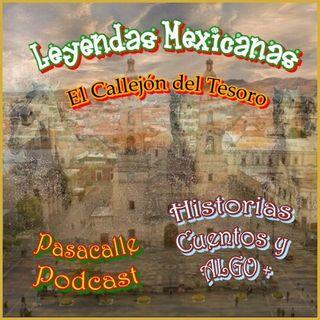 34 - Leyendas Mexicanas - El Callejón del Tesoro