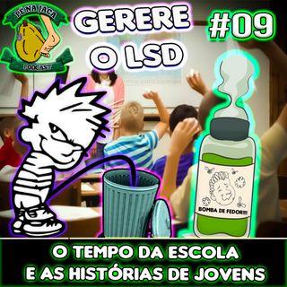 """A Época De Escola, e outras Histórias de """"Jovens #09"""