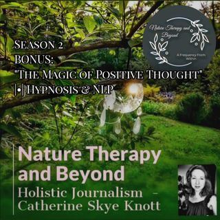 "Season 2 Bonus ""The Magic of Positive Thought"" 