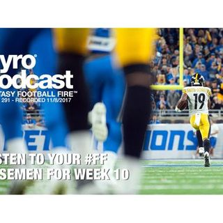Fantasy Football Fire - Pyro Podcast Show 291 -  Week 10