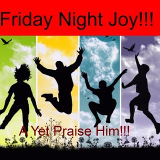 Friday Night Joy With Rev. Ray