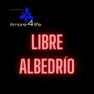Libre Albedrío. Episodio 6 - Nada se tolera