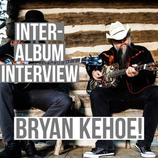 Inter-Album Interview: Bryan Kehoe