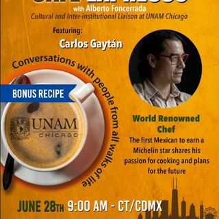 A CONVERSATION WITH WORLD RENOWNED CHEF CARLOS GAYTAN