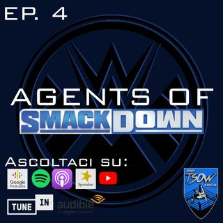 Titolo Universale VS Carriera - Agents Of Smackdown EP.4