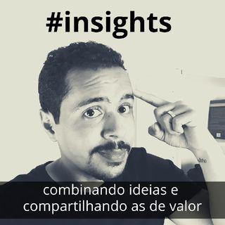 Insights #2 | Propósito De Vida | Raoni Melo