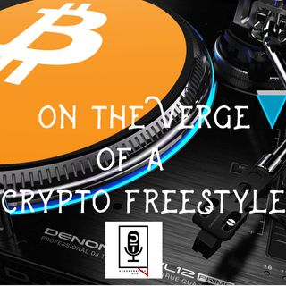 Episode 20: Crypto Freestyle