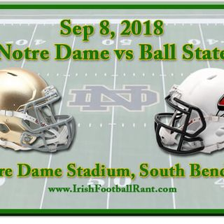 Irish Football Weekly: Notre Dame-Ball State Preview W/Tony Hunter