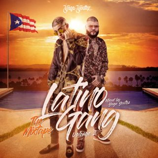 LATINO GANG - THE MIXTAPE - VOL. 2