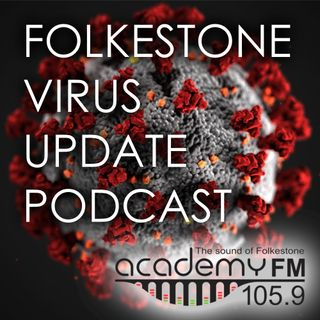 Folkestone Virus Update