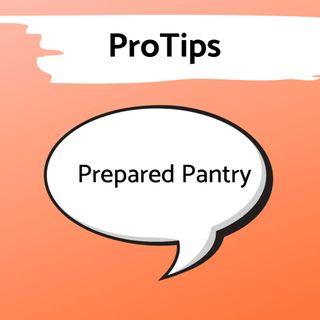 Pro Tip:  A Quarantine Ready Pantry