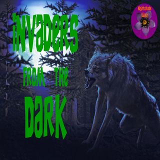Invaders from the Dark | Greye La Spina | Podcast