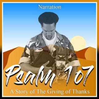 Psalm 107 (The Narration)