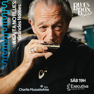 Blues Box - Rádio Executiva - 31 de Agosto de 2019