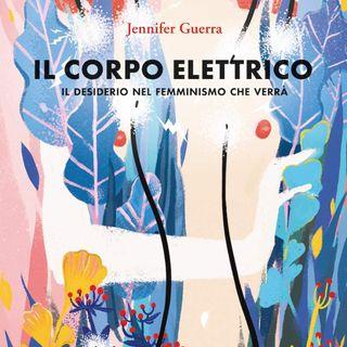 Jennifer Guerra legge un estratto da Il corpo elettrico (Edizioni Tlon 2020)