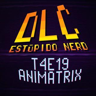 DLC- Animatrix: Todo lo que no fue