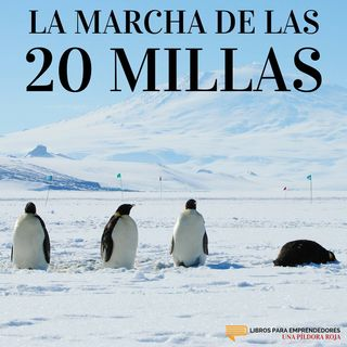 La Marcha de las 20 Millas