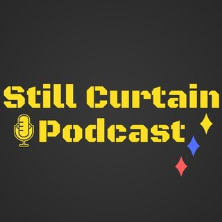 Still Curtain Podcast Ep. 14 (Le'Veon Bell & the ifs, ands and buts)