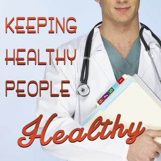 Keeping Healthy People Healthy