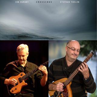 Crossings Album - Guitarists Jon Durant and Stephan Thelen on Big Blend Radio