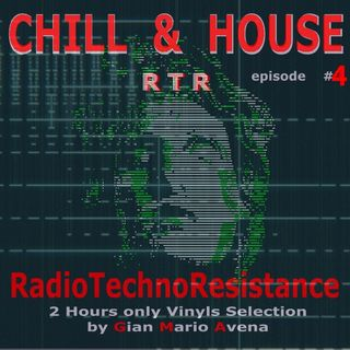 Chill & HOUSE - episode #4 - House Music Story