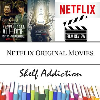 Ep 91: Netfilx Original Movie Reviews | Pop Culture Sunday