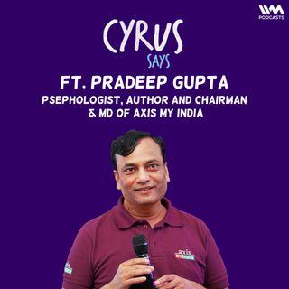 Ep. 685: feat. Pradeep Gupta