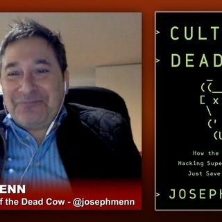Triangulation 401: Joseph Menn: Cult of the Dead Cow