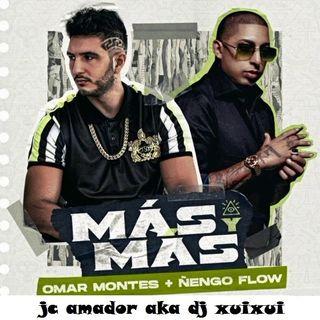 omar montes ft ñengo flow remix jc amador aka dj xuixui