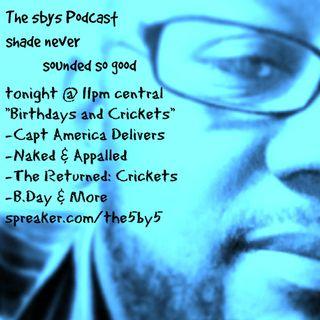 Birthdays And Crickets