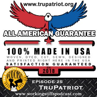 Episode 25: TruPatriot