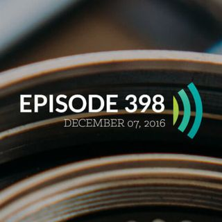 Episode 398: No Discipline Seems Pleasant at the Time