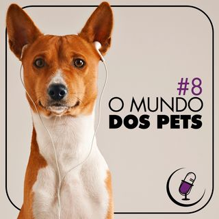 TP#8 - O Mundo dos Pets