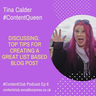 Ep 6: Top Tips For Creating A Great List Based Blog Post