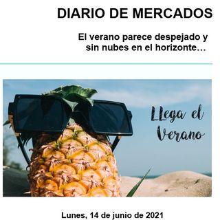 DIARIO DE MERCADOS Lunes 14 Junio