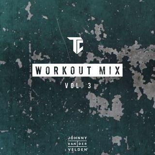 Vol. 3 Workout Mix