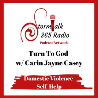 Turn to God with Carin –  It's Not about Me!